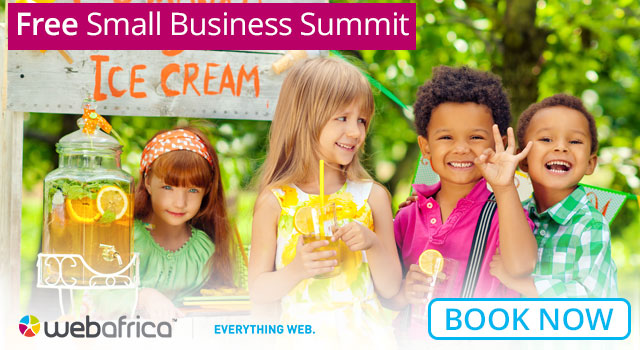 Webafrica's FREE Small Business Summit's – Helping to get your business online