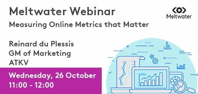 Free Meltwater Webinar: Measuring Online Metrics that Matter