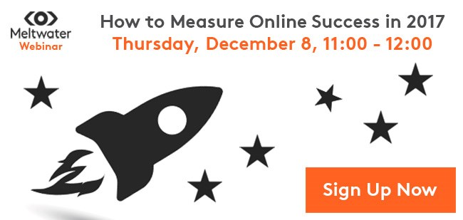 Meltwater Webinar: How to Measure Online Success in 2017