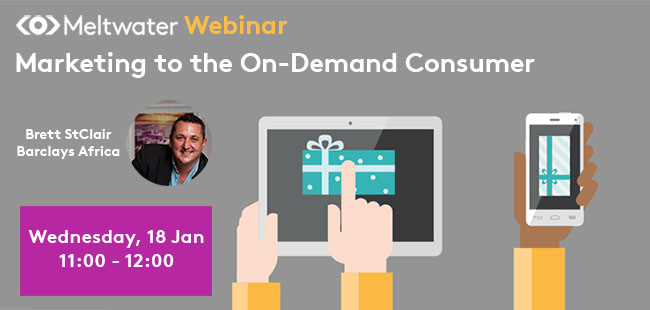 Meltwater Webinar: Marketing to the On-Demand Consumer