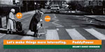 "Paddy Power - Ireland - Banned as ""the betting odds referred to each woman's chances of either being knocked down by the truck were offensive and demeaned older people"""