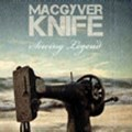 MacGyver Knife, legends in the making