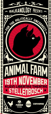 Balkanology's Animal Farm at Klein Libertas - Win tickets