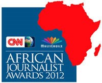 CNN MultiChoice African Journalist 2012 finalists announced