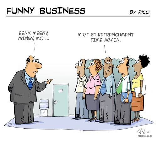 [Funny Business] Retrenchment