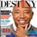 Russell Simmons: Magnate with a mantra on the cover of Destiny Man