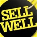 Sell Well - How to close every sale, and make it count