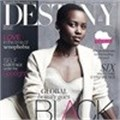 Destiny magazine celebrates Africa's energy, beauty and potential - Ndalo Media