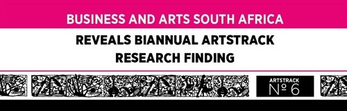 BASA reveals biannual Artstrack findings - Business and Arts South Africa
