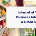 Internet of Things, Business Intelligence & retail sector - awesome threesome...
