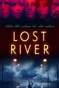 A passionate and masterful Lost River