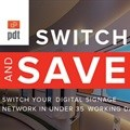 PDT rolls out a no software and licensing fees digital signage network - PDT