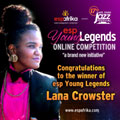 espYoungLegends announce Cape Town songbird Lana Crowster to perform at CTIJF 2016