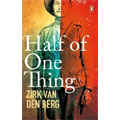 New Zealand production company Stinkwood Films options Zirk van den Berg's novel, Half of One Thing
