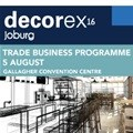 Maximum return on investment for trade visitors at Decorex Joburg 2016