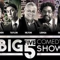The Big Five Comedy Show at GrandWest