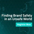 Finding brand safety in an unsafe world