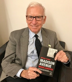 Michael Farmer of Farmer & Co, author of Madison Avenue Manslaughter.