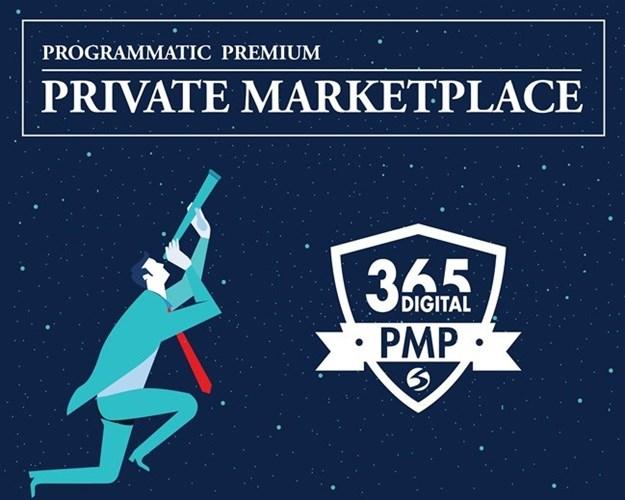 365 Digital launches programmatic Private Marketplace