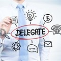 Being a manager means knowing how to delegate