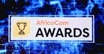 AfricaCom 2017 Awards finalists revealed