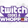 Burger King and @Dylantero invite all Twitch fans to cook their own Whopper online